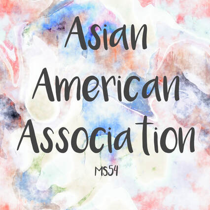 Asian American Association @ MS54